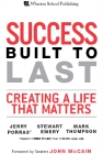 Success Built To Last: Creating a Life That Matters - Hard Cover