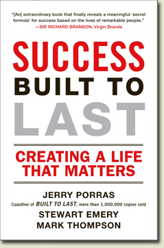 Bookcover of Success Built to Last: Creating A Life That Matters